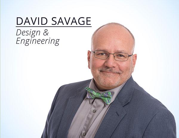 David Savage : Design & Engineering