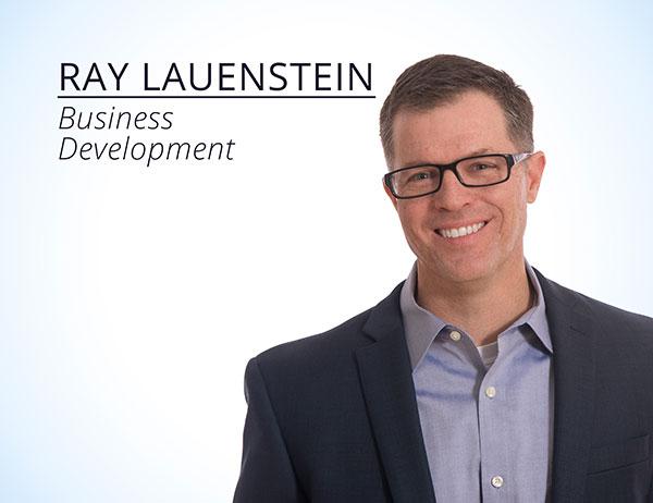 Ray Lauenstein : Business Development